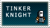 Tinker Knight Stamp by QueenOfCuttlefishes