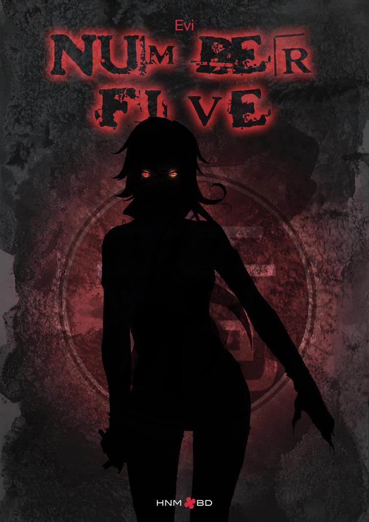 Couverture Number Five - Le roman by Evi-san