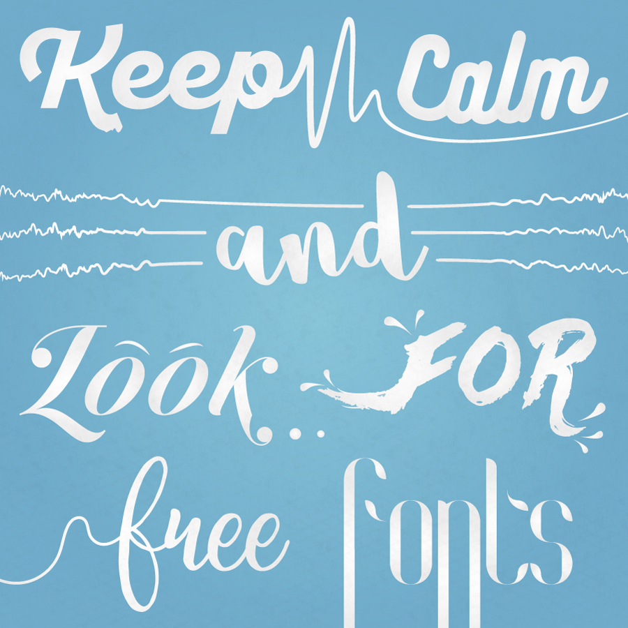 Keep Calm and Look for Free Fonts