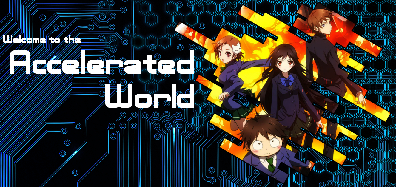Acceleration Ideas Accel World Fanfic Thread