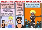 Wear the Goddamn Mask Karen by CollarSixx