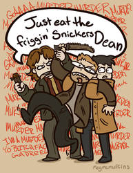 Eat the Friggin Snickers Dean by Roux707