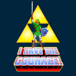 I Have the Courage!!!