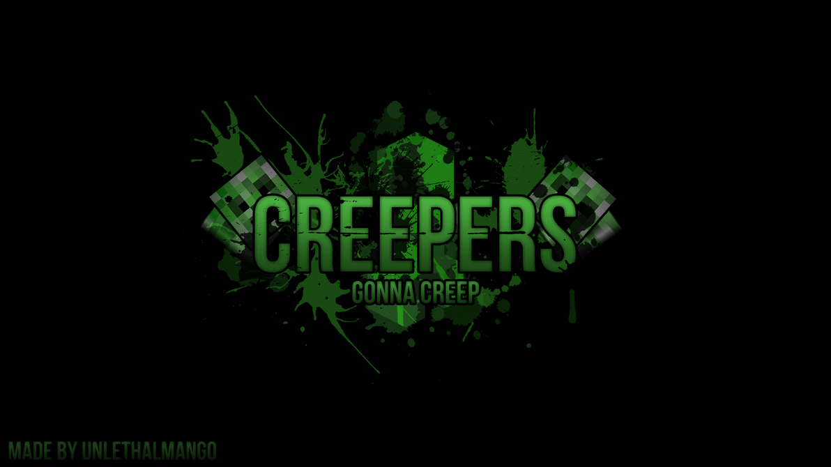 Beautiful Wallpaper Minecraft Anime - creepers_gonna_creep___minecraft_wallpaper_by_unlethalmango-d5xro44  HD_651046.png