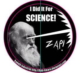 I Did It For SCIENCE by Anki-Amaru