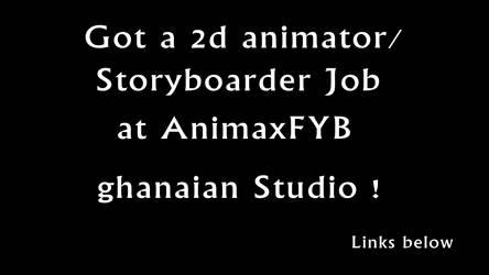 I am an Storyboarder and animator at ANimaxFYB
