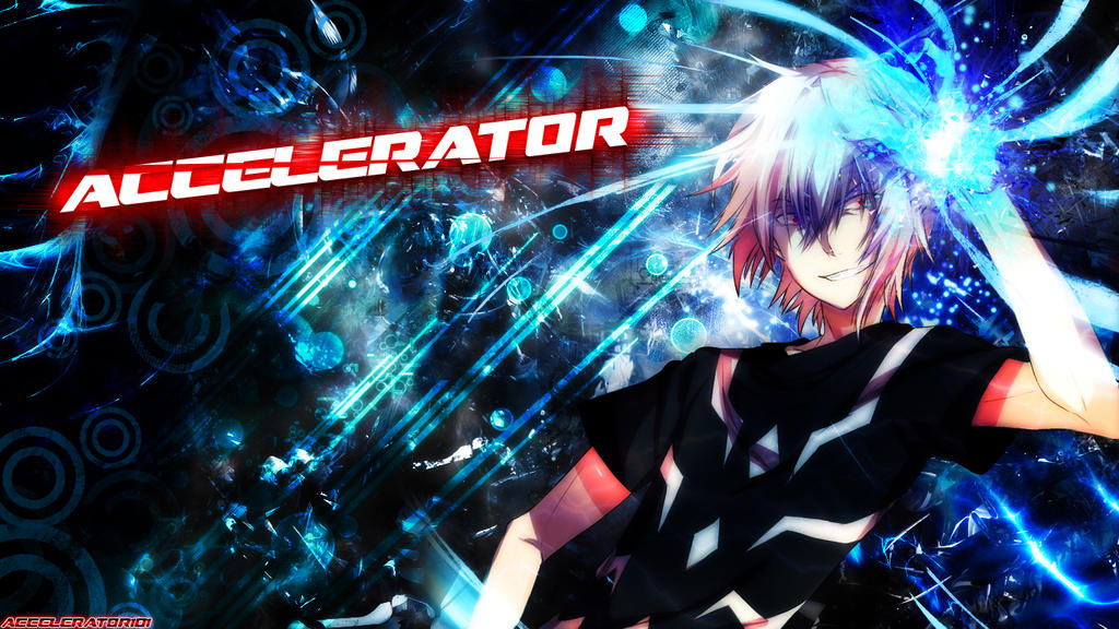 Accelerator Wallpaper By Accelerator101