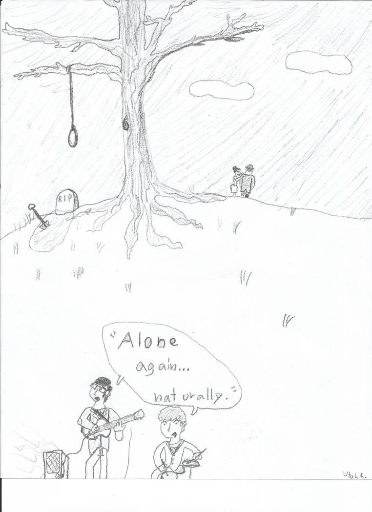 Alone again Naturally    by Egduf57 on DeviantArt