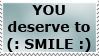 You Deserve to Smile by CassidyPeterson