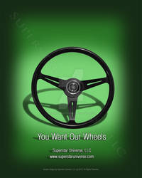 You Want Our Wheels Auto Advertisement