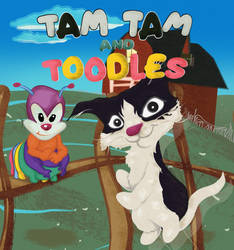Tam Tam and Toodles by Mmbseven
