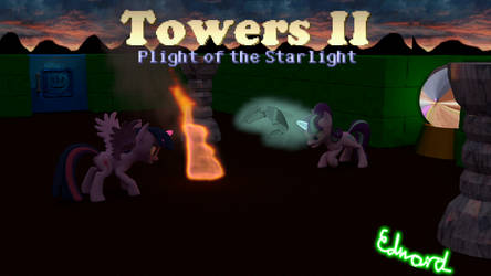 Towers II - Plight of the Starlight Glimmer
