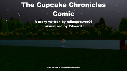 The Cupcake Chronicles Comic Chapter 3.2