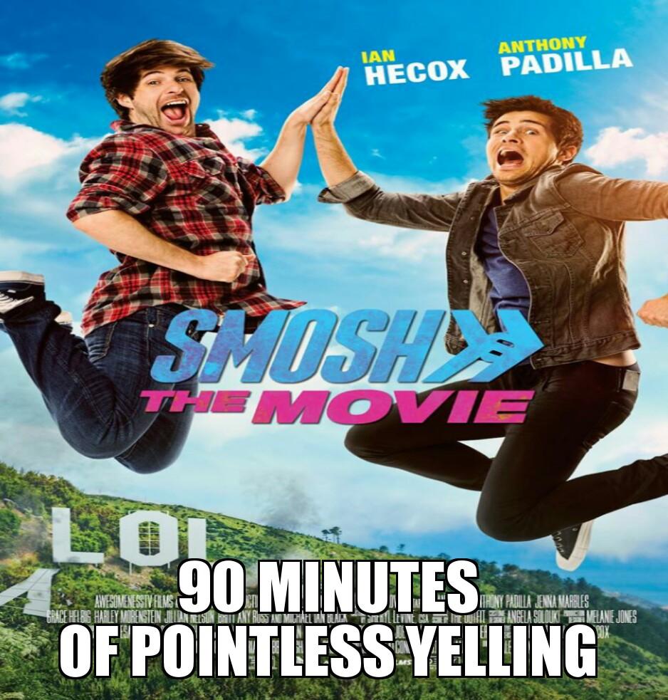 smosh___the_movie____by_tdf666 d8wboqd smosh the movie by tdf666 on deviantart,Meme The Movie