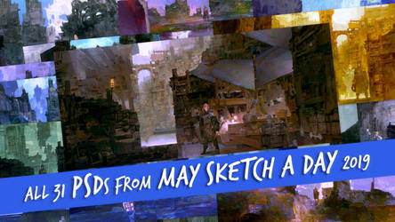 All 31 PSDs for May Sketch a Day 2019