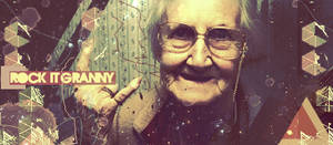 Rock it Granny by echosoflife