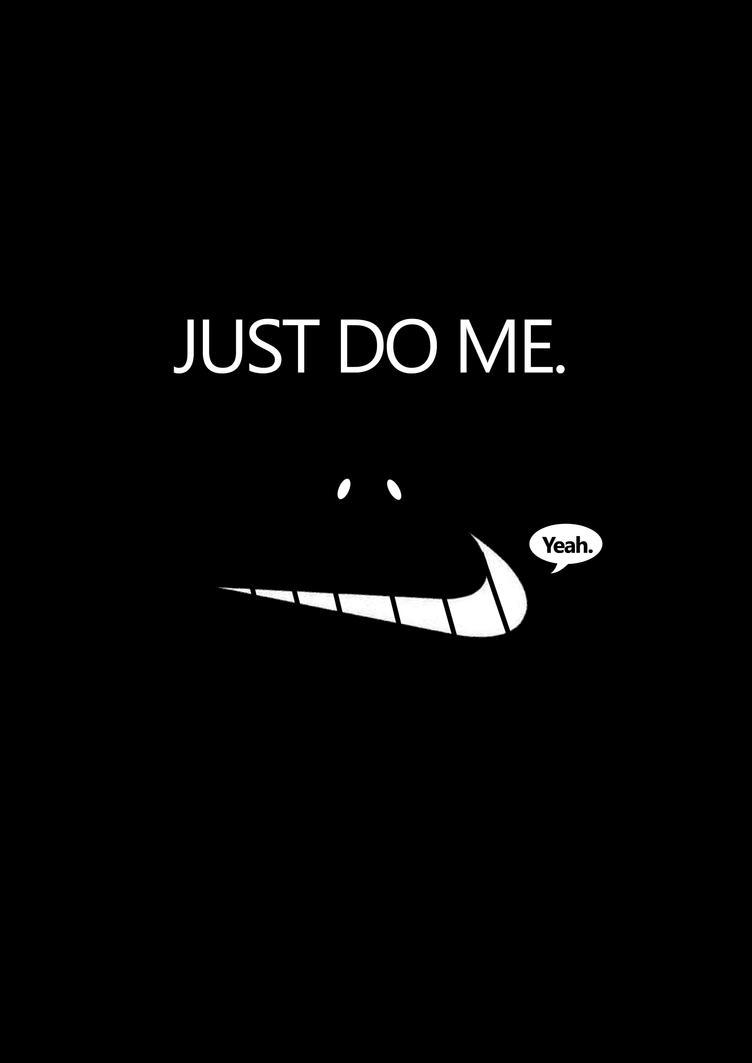 Just Do It Quotes Just Do Me.danswordsman On Deviantart