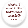 Fluffy Socks and Cows Button by MoonlitDreamer13