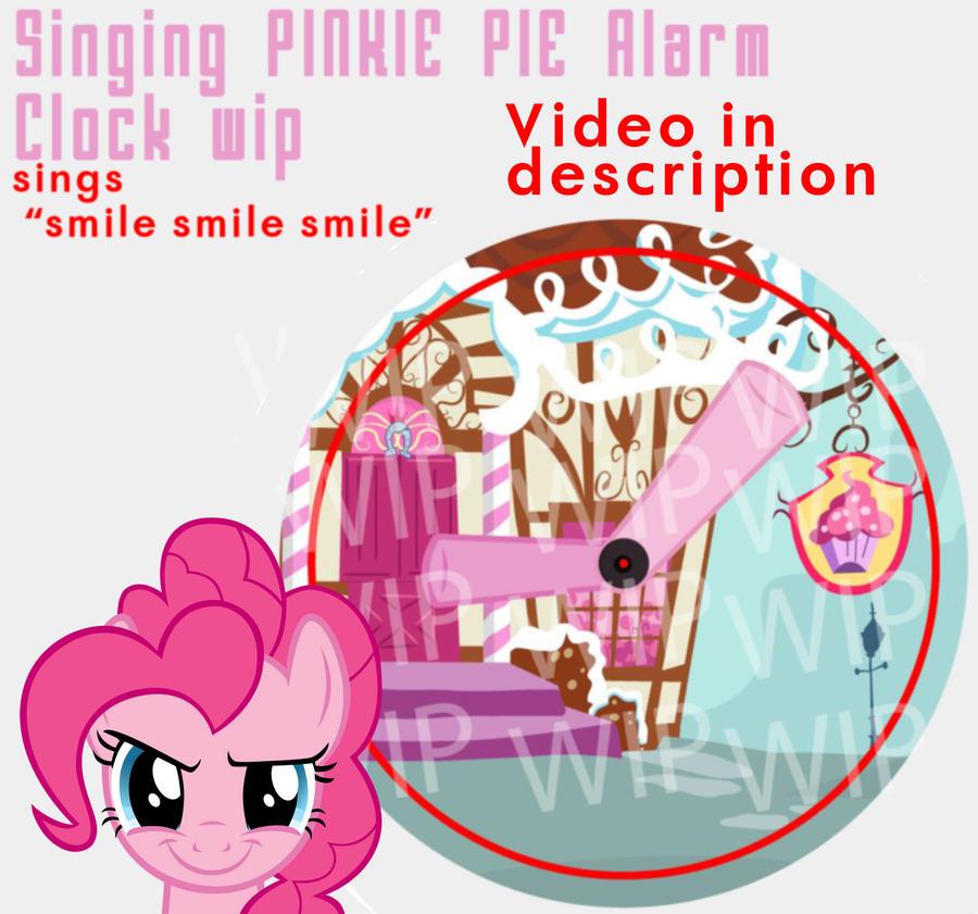 PINKIE PIE ALARM CLOCK PLAYS SMILE SMILE SMILE by SN3AKYfox