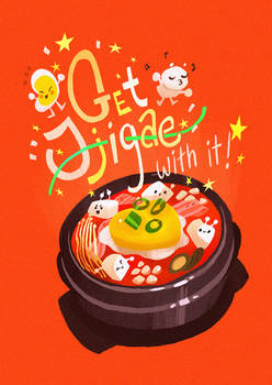 Get Jjigae with it.