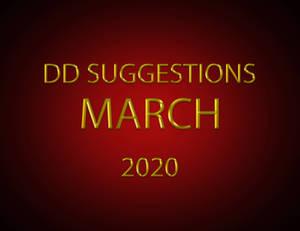 DD SUGGESTIONS March