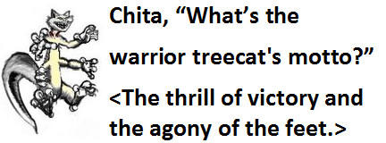 Warrior Treecat Motto