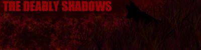 THE DEADLY SHADOWS Dsp_by_rigorm0rtis-d5tqmi1