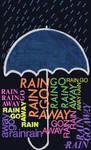 Rain Rain Go Away...-Invert by legendofsymphona