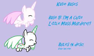 Base 5: I'm A Cute Little Mass Murderer!