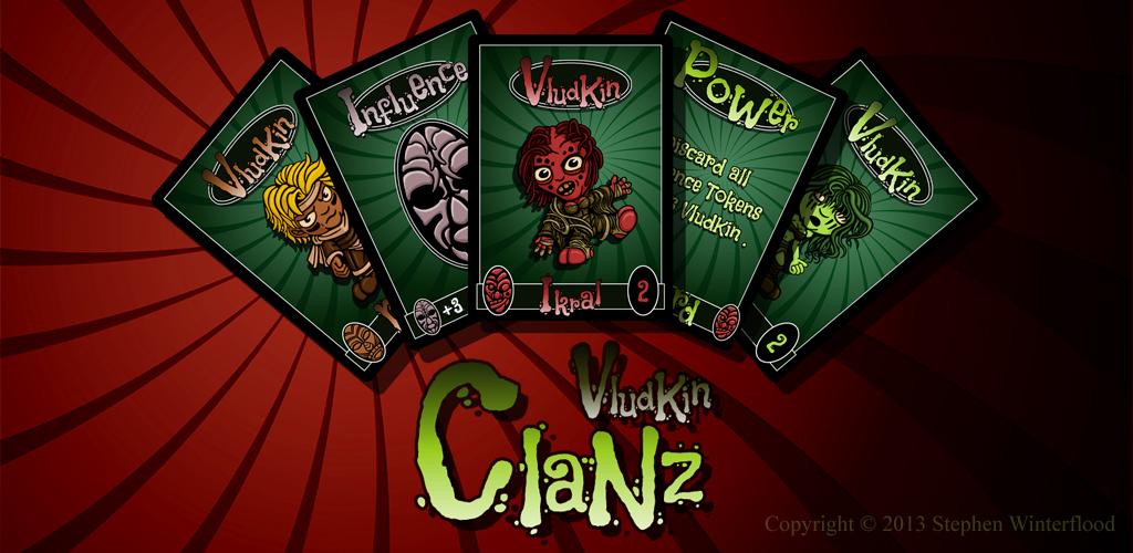 VludKin ClaNz Promo Screen by Winterflood