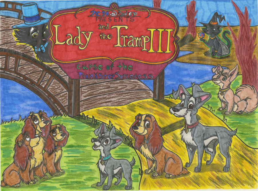 Lady and The Tramp3 The Prankster Sorceress(Redo)