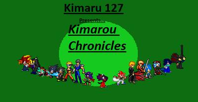 Kimarou Chronicles Poster by Kimaru127