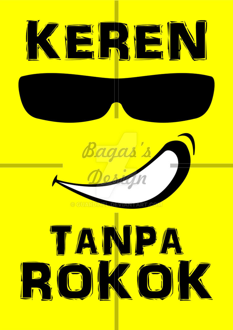 Poster Anti Rokok Keren Tanpa Rokok By Guardinel On Deviantart