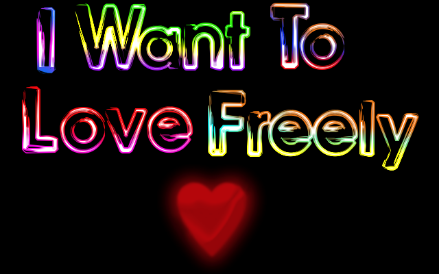 Love Freely by MarianasABeaner