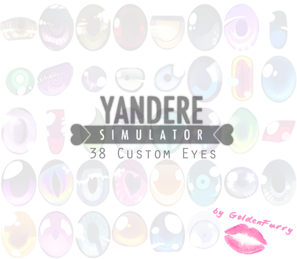 Yandere Simulator 38 Custom Eyes By Goldenfurry GoldenFurryOfficial