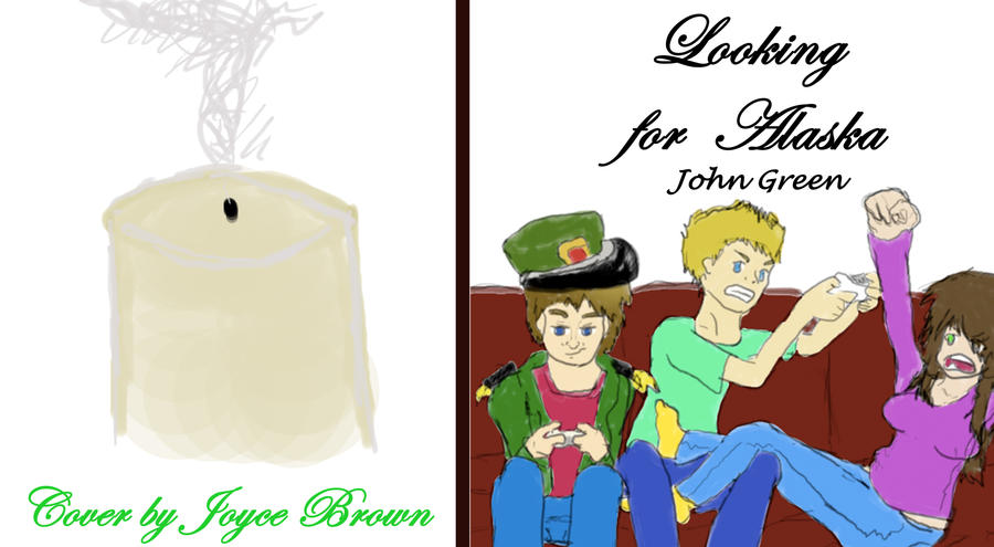 The Colonel Looking For Alaska: Looking For Alaska By Kikyou13 On DeviantArt