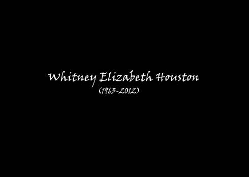 Whitney Houston In Loving Memory