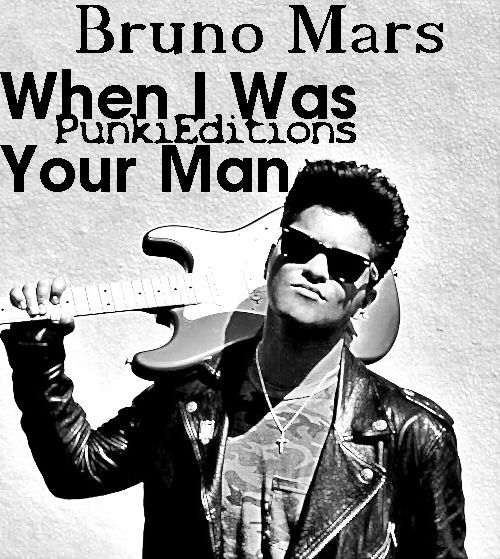 Bruno mars when i was your man thought differently