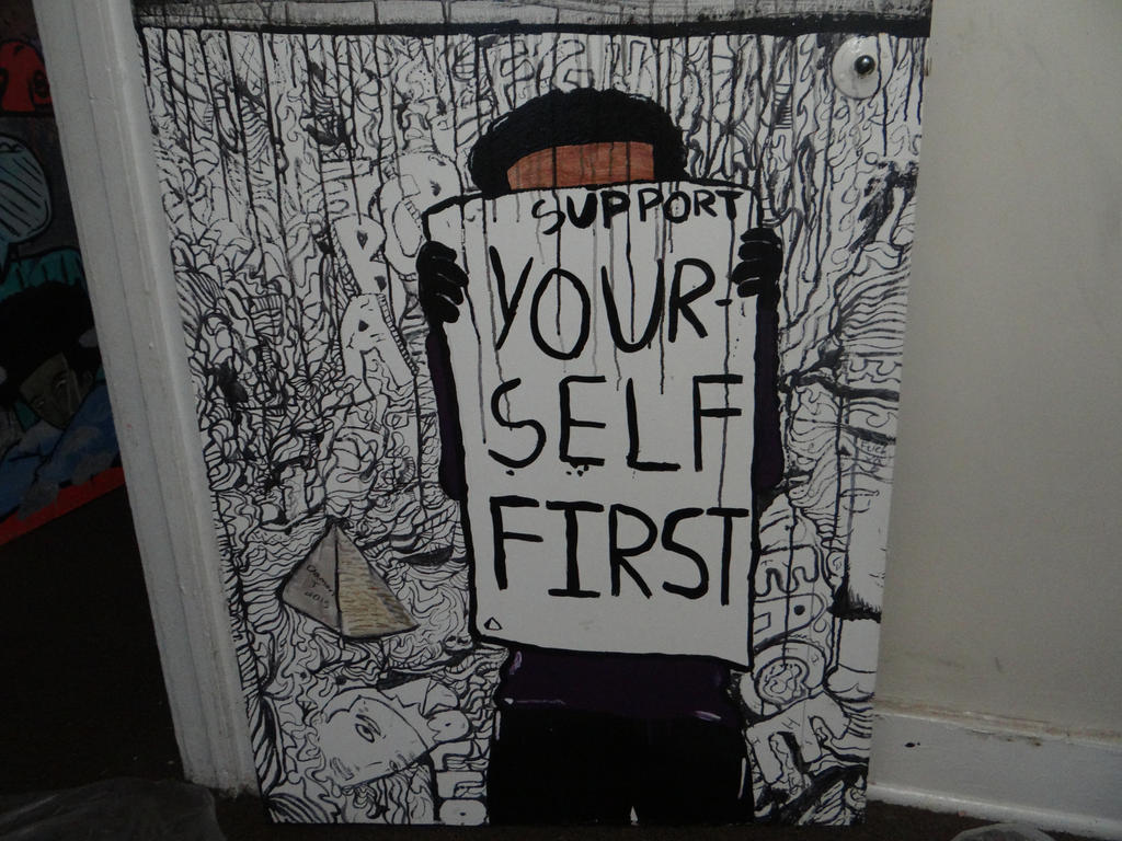 Support Yourself First by damonthomas