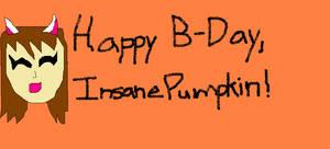 Happy Birthday, InsanePumpkin