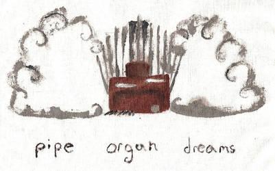 Pipe Organ Dreams