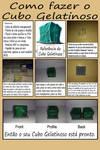 Como Fazer o Cubo Gelatinoso by augustelos
