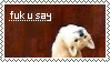 Fuk u say - stamp by cchamo