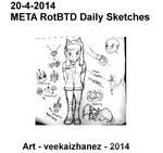 META RotBTD 2014 Daily Sketch 4-20 by veekaizhanez