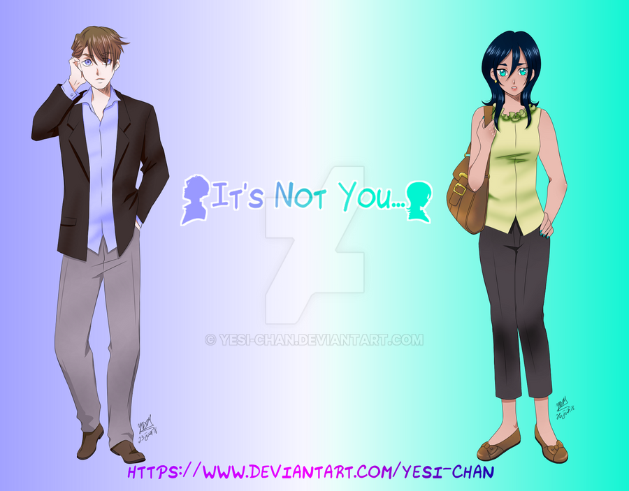 It's Not You by yesi-chan
