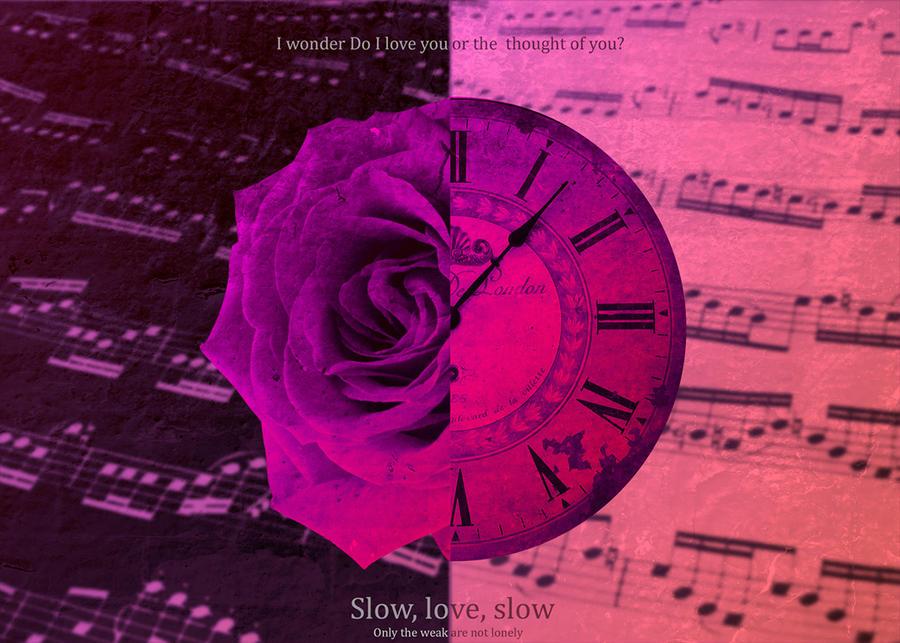 Slow, Love, Slow by manuelvelizan