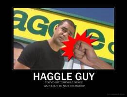 Haggle Guy Demotavational by Luke1993
