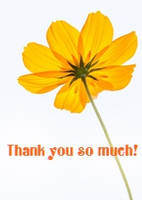 Yellow Flower Thank You So Much by recycledrelatives