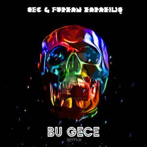 Ceg - Fk - Bu gece Remix Song Cover