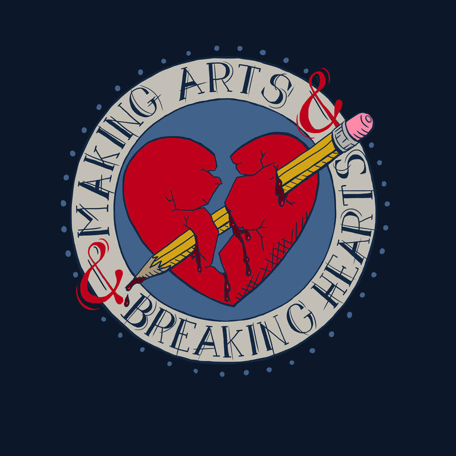 Making Arts and Breaking Hearts 1 by str4yk1tt3n